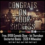 Congrats on Your Success: free, BYOB comedy every month